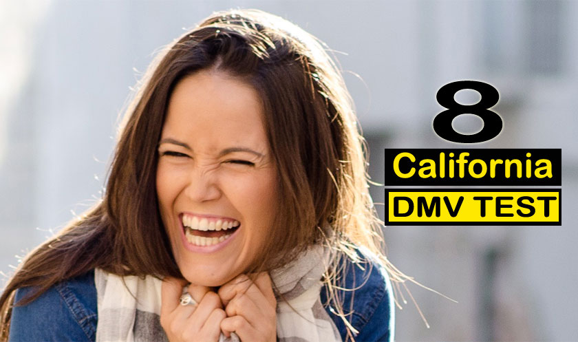 California DMV Knowledge Test - 8 - California DMV Practice Test